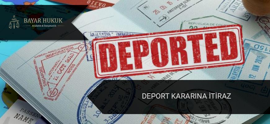 deport-kararina-itiraz