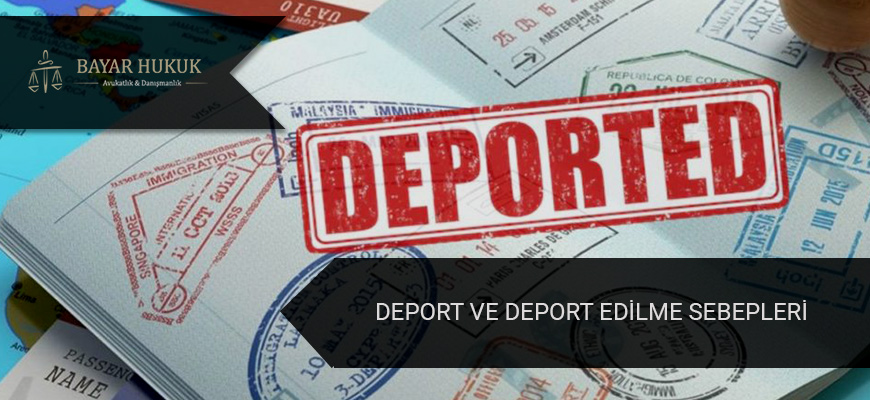 deport-ve-deport-edilme-sebepleri