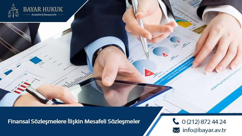 Finansal Sözleşmelere İlişkin Mesafeli Sözleşmeler