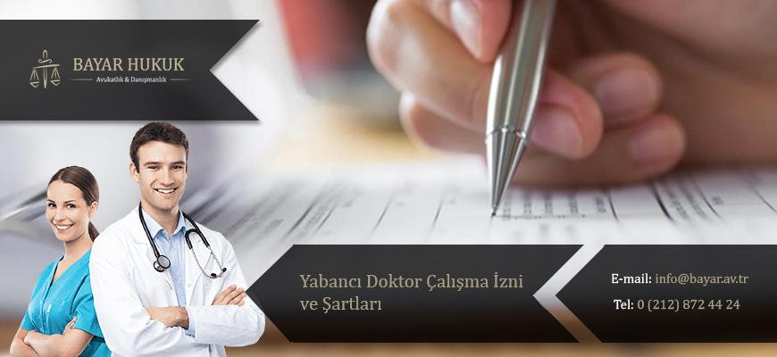 yabanci-doktor-calisma-izni-ve-sartlar-3