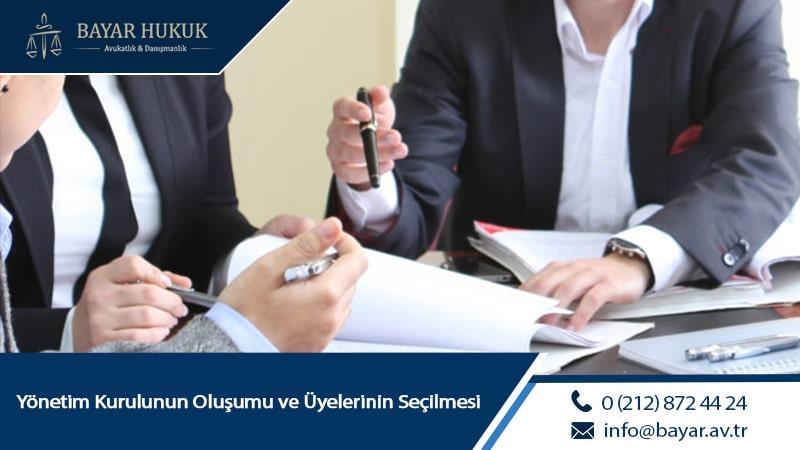Yönetim Kurulunun Oluşumu ve Üyelerinin Seçilmesi